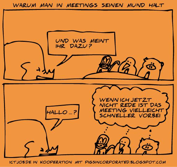 Warum man in Meetings seinen Mund hält